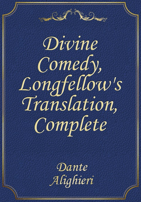 Divine Comedy, Longfellow's Translation, Complete