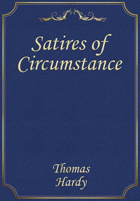Satires of Circumstance