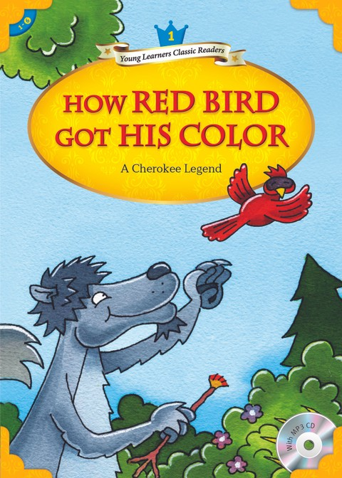 How the Red Bird Got His Color