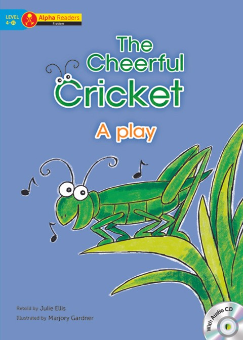 The Cheerful Cricket A play