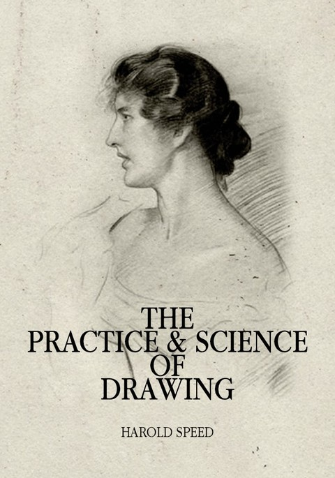 드로잉의 기술(The Practice and Science of Drawing)