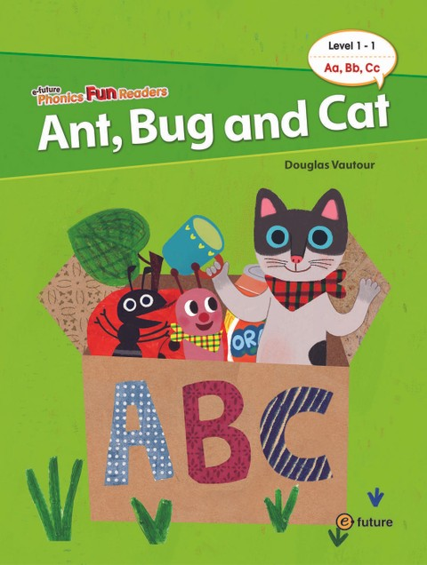 Ant, Bug and Cat