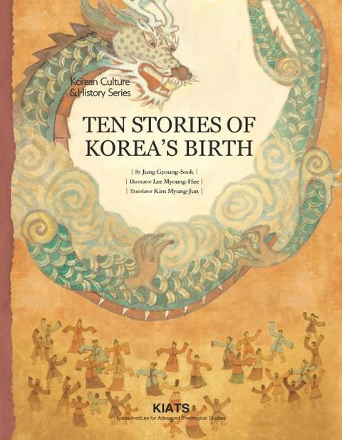 TEN STORIES OF KOREAS BIRTH