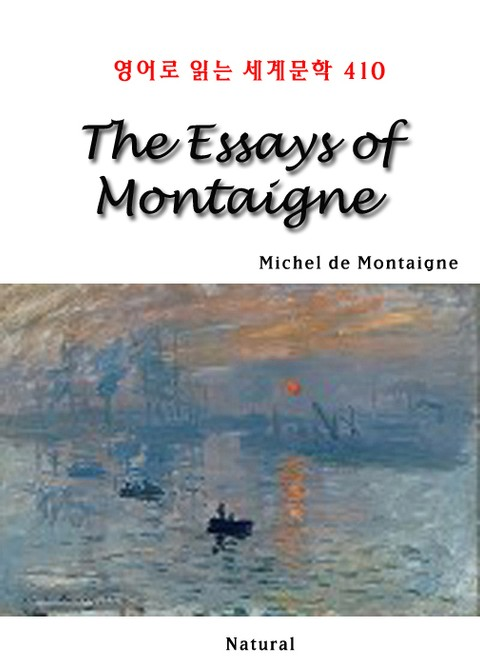 The Essays of Montaigne (영어로 읽는 세계문학 410)