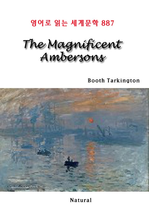 The Magnificent Ambersons (영어로 읽는 세계문학 887)