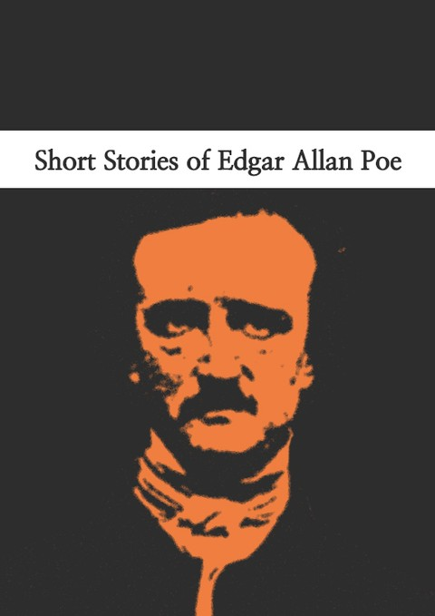 Short Stories of Edgar Allan Poe